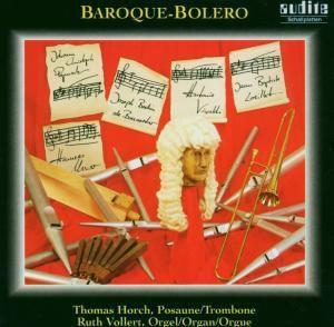Baroque-Bolero-Musik Für Posaune Und Orgel, Thomas Horch