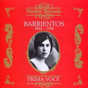 Barrientos/Prima Voce, Maria Barrientos