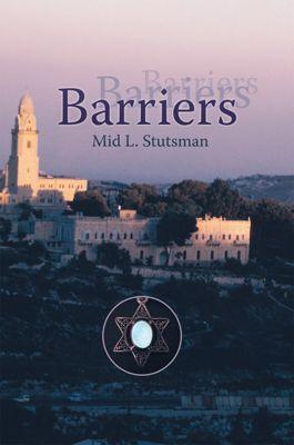 Barriers, Mid L. Stutsman