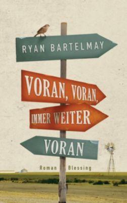 Bartelmay, R: Voran, voran, immer weiter voran, Ryan Bartelmay