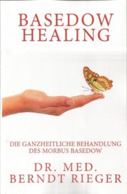Basedow Healing, Berndt Rieger