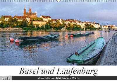 Basel und Laufenburg - Romantische Altstädte am Rhein (Wandkalender 2019 DIN A2 quer), Sandra Schänzer