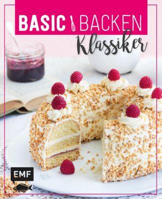 Basic Backen - Klassiker, Sabrina Sue Daniels, Sara Plavic, Tamara Staab
