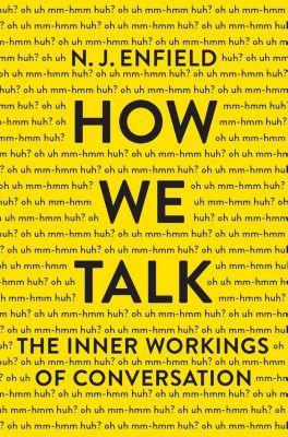 Basic Books: How We Talk, N. J. Enfield