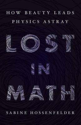 Basic Books: Lost in Math, Sabine Hossenfelder
