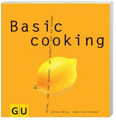 Basic cooking, Sabine Sälzer, Sebastian Dickhaut