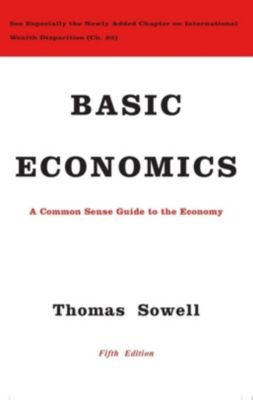 Basic Economics, Thomas Sowell