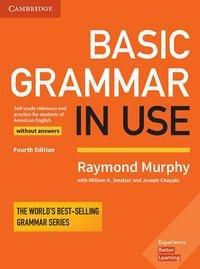 Basic Grammar in Use, Fourth Edition - Student's Book without answers