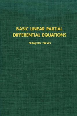 Basic Linear Partial Differential Equations, TREVES