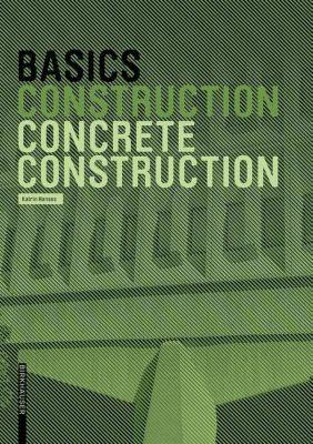 Basics Concrete Construction, Katrin Hanses