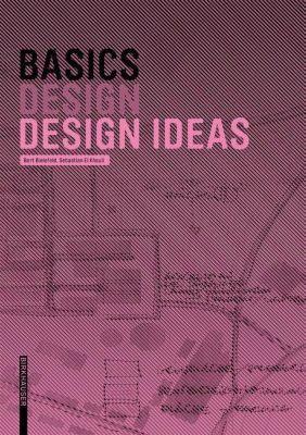 Basics Design ideas, Bert Bielefeld, Sebastian El khouli