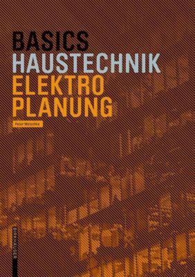 Basics Electro-Planning, Peter Wotschke