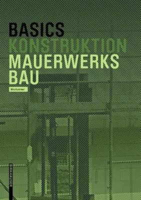 Basics Mauerwerksbau - Nils Kummer |