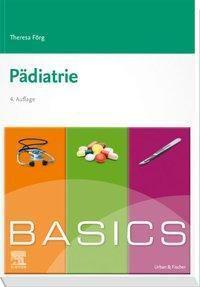 BASICS Pädiatrie - Theresa Förg pdf epub