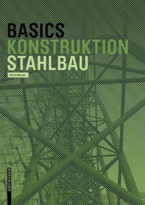 Basics Stahlbau, Katrin Hanses