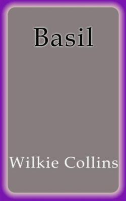 Basil, Wilkie Collins