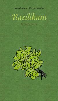 Basilikum - Tatiana Y. Silla |