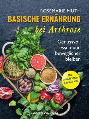 Basische Ernährung bei Arthrose, Rosemarie Muth