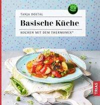 Basische Küche - Tanja Dostal  
