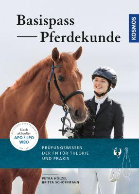 Basispass Pferdekunde, Petra Hölzel, Britta Schöffmann