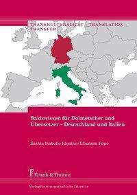 Basiswissen für Dolmetscher und Übersetzer - Deutschland und Italien, Saskia Isabelle Riemke, Eleonora Pepe