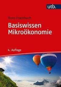 Basiswissen Mikroökonomie, Hans Frambach