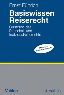 Basiswissen Reiserecht, Ernst Führich