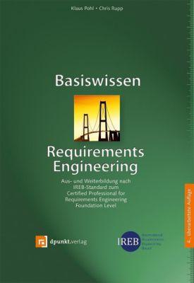 Basiswissen Requirements Engineering, Klaus Pohl, Chris Rupp