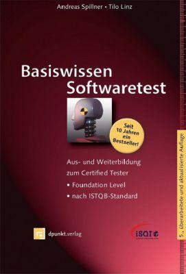 Basiswissen Softwaretest, Andreas Spillner, Tilo Linz