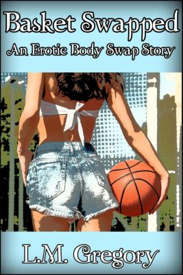 Basket Swapped, L.M. Gregory