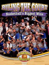 Basketball Source: Ruling the Court: Basketball's Biggest Wins, Jaime Winters