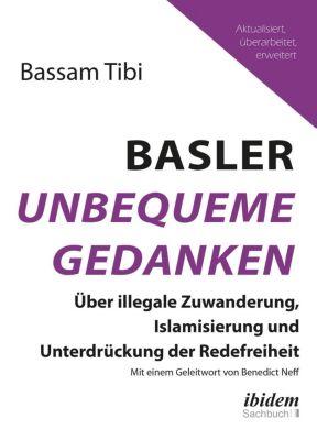 Basler Unbequeme Gedanken - Bassam Tibi |