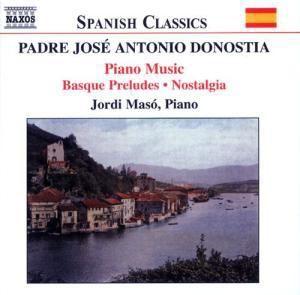 Basque Preludes/Nostalgia/+, Jordi Maso