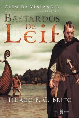 Bastardos de Leif, Thiago F C Brito