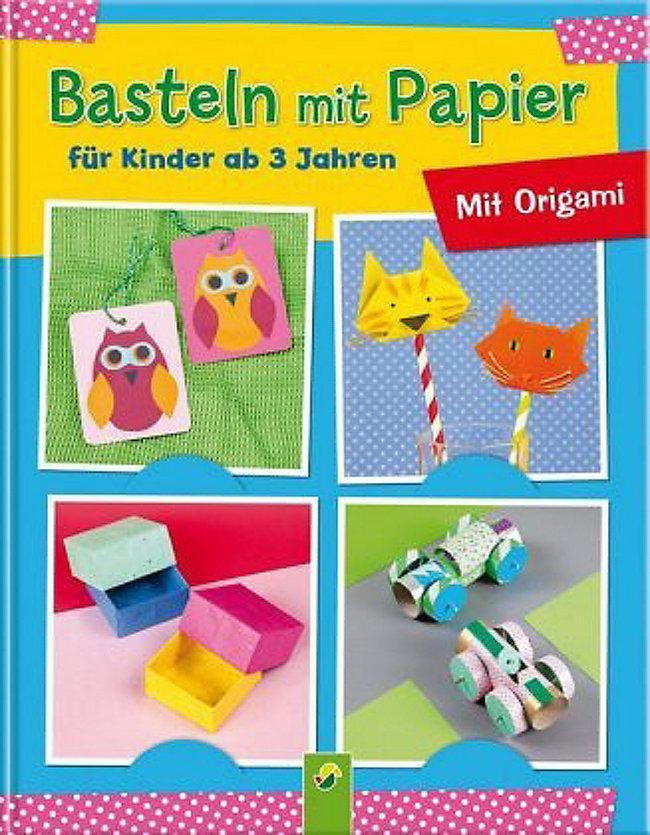Basteln Mit Papier Für Kinder Ab 3 Jahren Buch Weltbildde