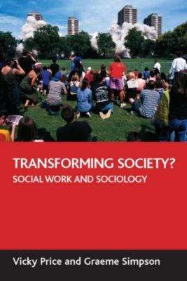 BASW/Policy Press titles: Transforming society?, Graeme Simpson, Vicky Price