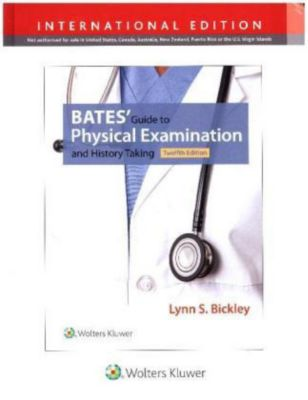 Bates' Guide to Physical Examination and History Taking, International Edition, 12 Vols., Lynn S. Bickley