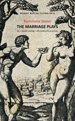 Bathsheba Doran: The Marriage Plays, Bathsheba Doran