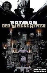 Batman: Der Weiße Ritter - Sean Murphy |