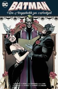 Batman: Die Vorgeschichte zur Hochzeit -  pdf epub