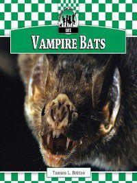 Bats Set 1: Vampire Bats, Tamara L. Britton