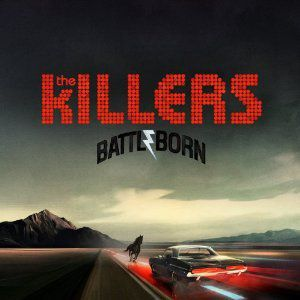 Battle Born (Deluxe Edition), Killers