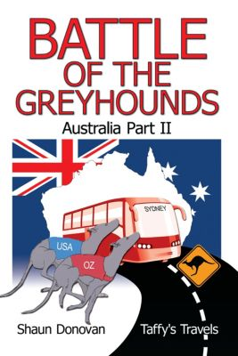 Battle of the Greyhounds, Shaun Donovan (Taffy's Travels')