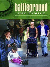 Battleground: The Family [Two Volumes], Kimberly P. Brackett