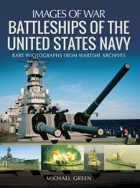 Battleships of the United States Navy, Michael Green