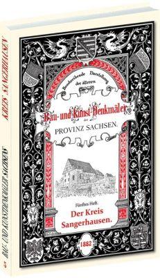 Bau- und Kunstdenkmäler des Kreis SANGERHAUSEN 1882, Julius Schmidt