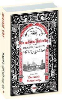 Bau- und Kunstdenkmäler des Kreises MERSEBURG 1883, Heinrich Otte, Johannes Burkhardt, Otto Küstermann