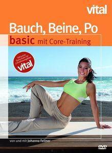 Bauch, Beine, Po - basic mit Core-Training, Johanna Fellner, Ina Münsberg