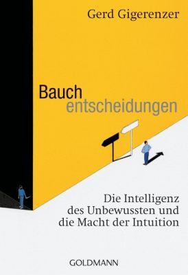 Bauchentscheidungen, Gerd Gigerenzer