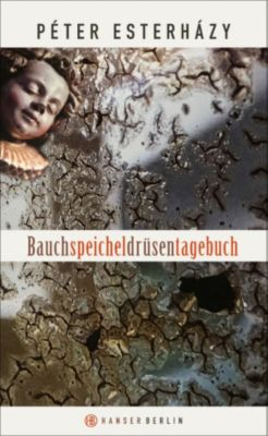 Bauchspeicheldrüsentagebuch, Péter Esterházy